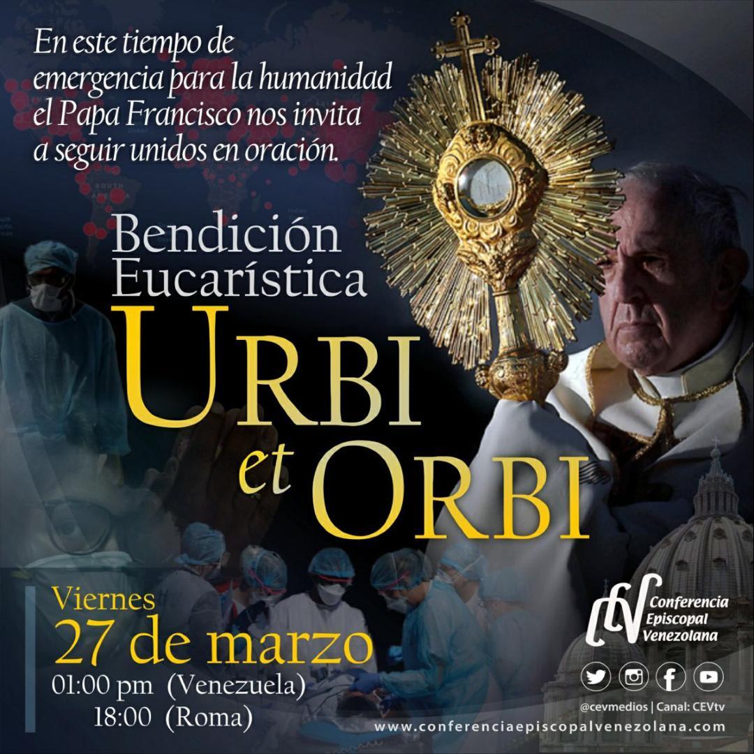 """""""A la ciudad y al mundo"""": Conoce la Solemne Bendición Papal Urbi et Orbi"""