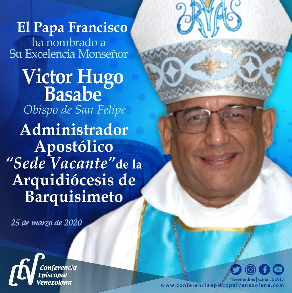 """Papa Francisco nombra a Mons. Víctor Hugo Basabe Administrador Apostólico """"sede vacante"""" de la Arquidiócesis de Barquisimeto"""