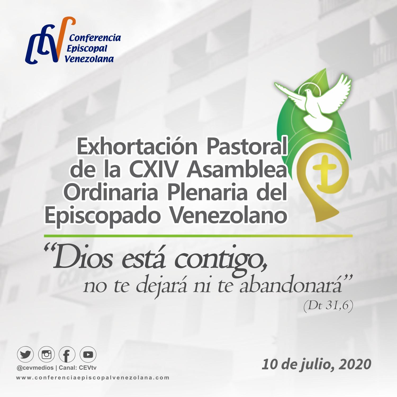 Episcopado Venezolano en la Exhortación Pastoral de la CXIV Asamblea CEV: «Tu Dios está contigo, no te dejará ni te abandonará»