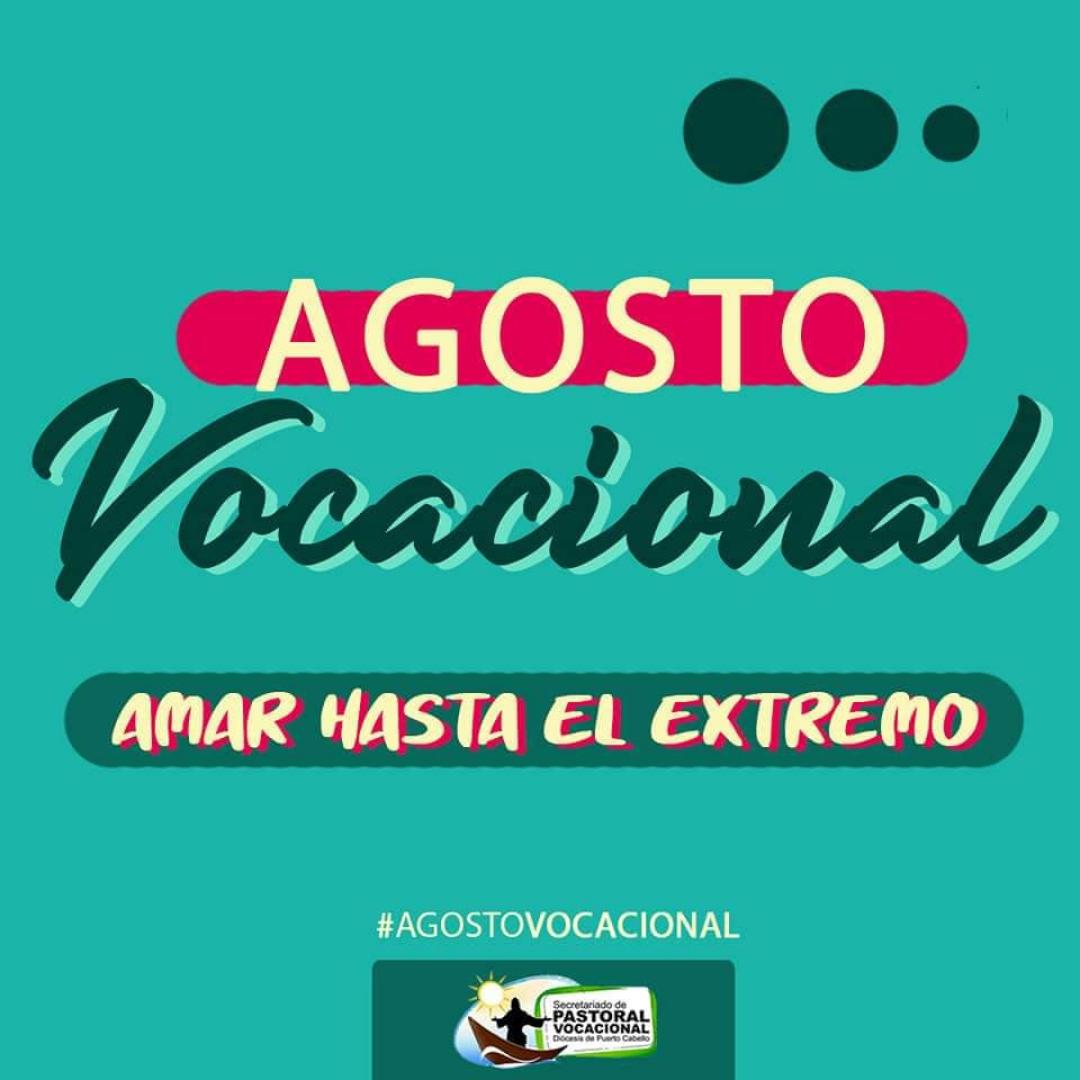 Pastoral Vocacional de la Diócesis de Puerto Cabello realiza misión virtual «Agosto Vocacional»