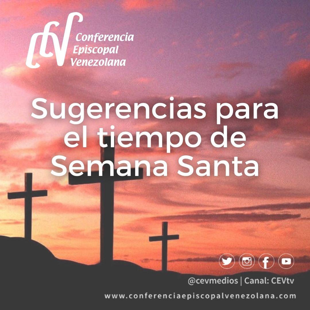 Presidencia de la CEV publicó sugerencias para la vivencia del tiempo de Semana Santa