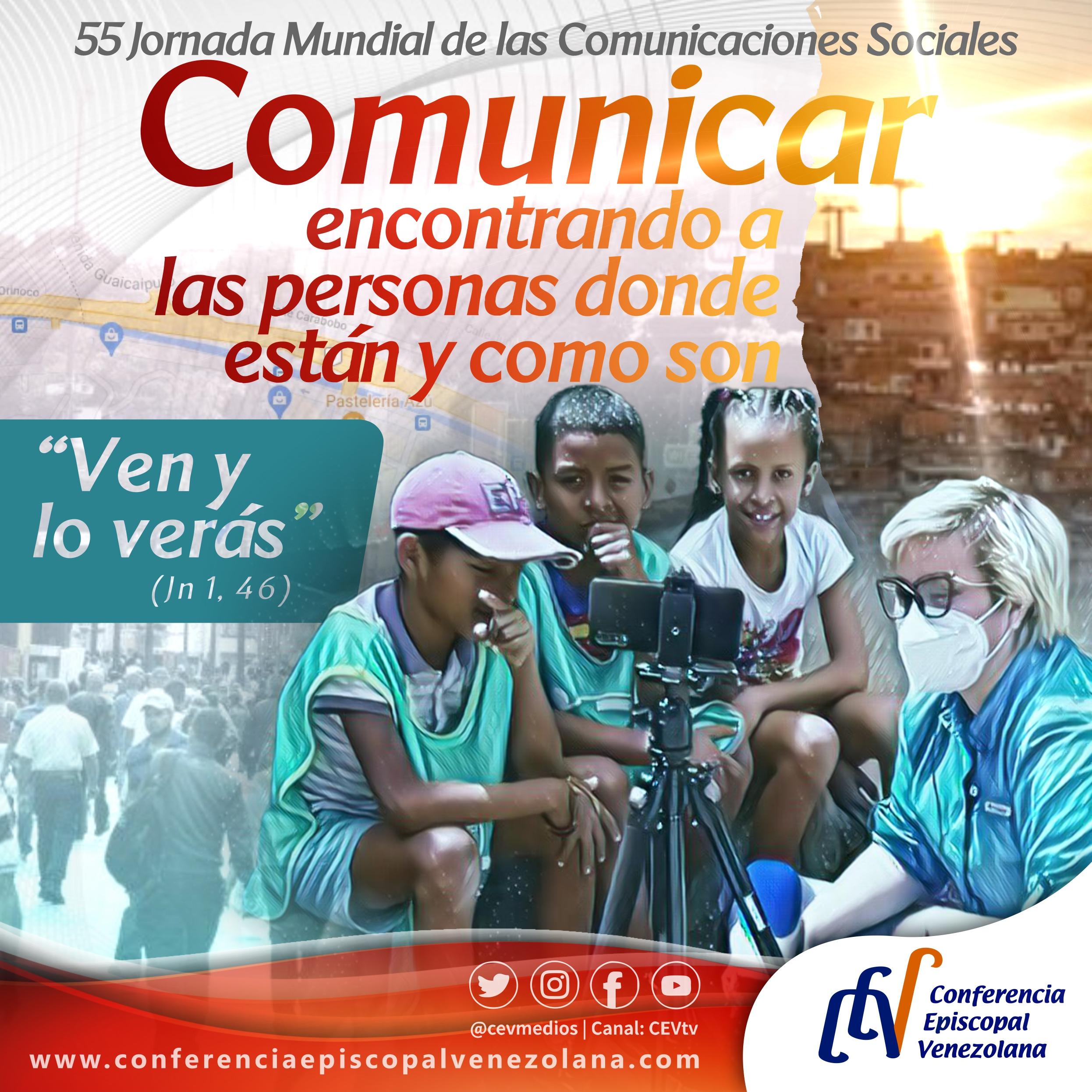 """Venezuela celebra 55° Jornada Mundial de las Comunicaciones Sociales: """"Porque para conocer es necesario encontrar"""""""