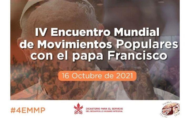 El Papa participará en el IV Encuentro Mundial de Movimientos Populares